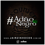 #AdãoNegro