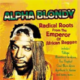 Radical Roots From the Emperor of African Reggae