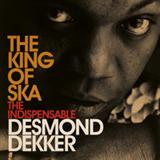 The King of Ska, The Indispensable Desmond Dekker