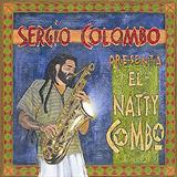 Sergio Colombo Presenta El Natty Combo