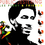 Public Jestering - Lee Perry & Friends