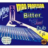 Bitter Sweet Dub