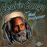 Cedric Congo Meets Mad Professor