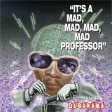 It's a Mad, Mad, Mad, Mad Professor