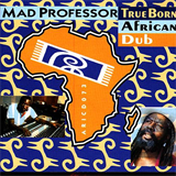 True Born African Dub