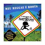 Meu Reggae E Roots - O Melhor De Natiruts