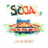 Soja - Live in Virginia