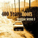 400 Years Roots Reggae Series 1