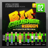 Bit Crusher Riddim