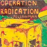 Operation Radication